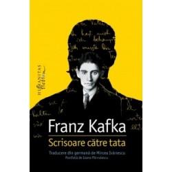 Scrisoare catre tata - Franz Kafka