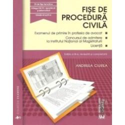 Fise de procedura civila 2016. Editia a III-a, revizuita si completata.Examenul de primire in profesia de avocat. Concursul de