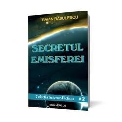 Secretul emisferei - Traian Badulescu