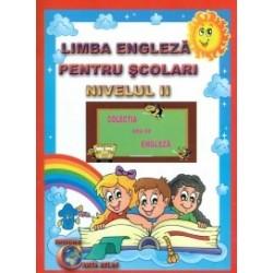 Limba engleza pentru scolari - Nivelul II - Alexandra Ciobanu, Daniela Costan