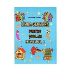Limba germana pentru scolari - Nivelul I - Alexandrina Ciobanu