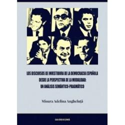 Los discursos de investidura de la democracia espanola desde la perspectiva de la modalidad: un analisis semantico-pragmatico -