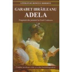 Adela. Fragment din jurnalul lui Emil Codrescu - Garabet Ibraileanu