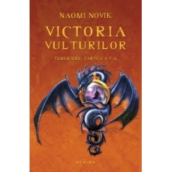 Victoria vulturilor (Seria Temeraire, partea a V-a, paperback) - Naomi Novik