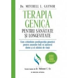 Terapia genica pentru sanatate si longevitate - Mitchell Gaynor