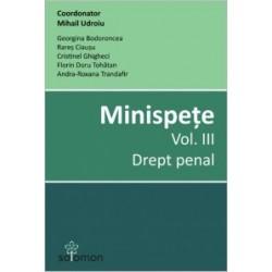 Minispete. Vol. III. Drept penal - Georgina Bodoroncea, Andra-Roxana Trandafir, Cristinel Ghigheci, Rares Ciausu, Florin Doru T
