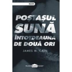 Postasul suna intotdeauna de doua ori - James M. Cain