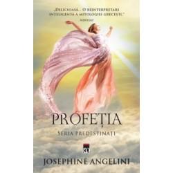 Profetia (seria Predestinati) - Josephine Angelini