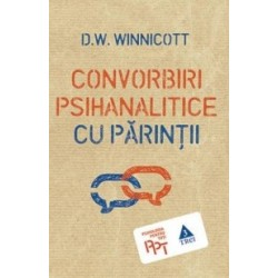 Convorbiri psihanalitice cu parintii - D. W. Winnicott