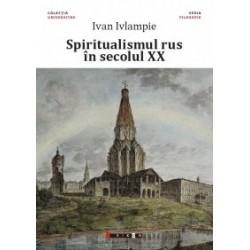 Spiritualismul rus in secolul XX - Ivan Ivlampie