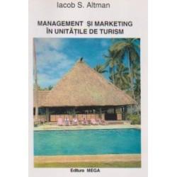 Management si marketing in unitatile de turism - Iacob Altman