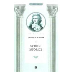 Opere alese, vol. VI: Scrieri istorice - Friedrich Schiller