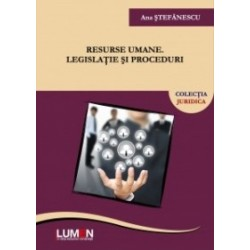 Resurse umane: legislatie si proceduri - Ana Stefanescu