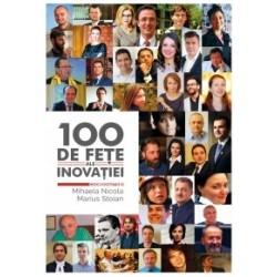 100 de fete ale inovatiei -
