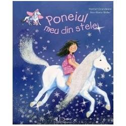 Poneiul meu din stele - Harriet Grundmann, Ana-Maria Weller