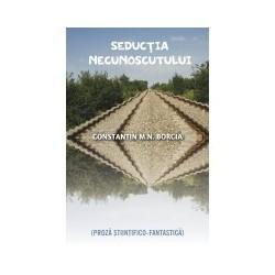 Seductia necunoscutului - Constantin Borcia