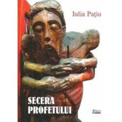 Seceta profetului - Iulia Patiu