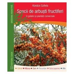 Specii de arbusti fructiferi in gradini si plantatii comerciale - Kovacs Szilvia