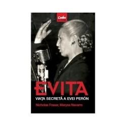 Evita. Viata secreta a Evei Peron - Nicholas Fraser, Marysa Navarro