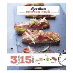 Aperitive pentru cina 3 ingrediente, 15 minute - Larousse