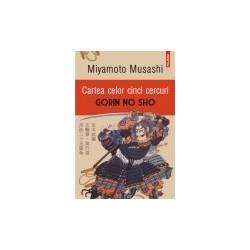 Cartea celor cinci cercuri (Editia 2016) - Miyamoto Musashi