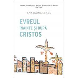 Evreul inainte si dupa Cristos -Ana Barbulescu