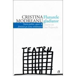 Fluturele gladiator - Cristina Modreanu