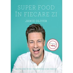 Super Food în fiecare zi - Jamie Oliver