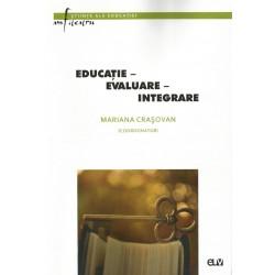 Educatie. Evaluare. Integrare - Mariana Carasovan (coord.)