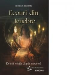 Ecouri din tenebre - Rodica Bretin