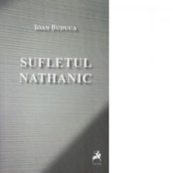 Sufletul nathanic - Ioan Buduca