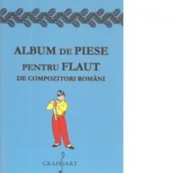 Album de Piese pentru Flaut de compozitori romani -