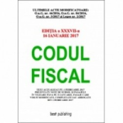 Codul fiscal format A4 - editia a XXXVII-a - 16 ianuarie 2017 -