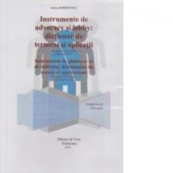 Instrumente de advocacy si lobby : dictionar de termeni si aplicatii - Sorina Serbanescu