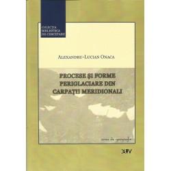 Procese si forme periglaciare din Carpatii Meridionali - Alexandru-Lucian Onaca