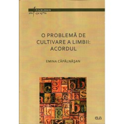 O problema de cultivare a limbii: acordul - Emina Capalnasan