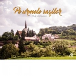 Postcards - Pe urmele sasilor. 45 de carti postale - Barna Nemethi