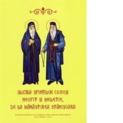 Slujba Sfintilor Cuviosi Neofit si Meletie de la Manastirea Stanisoara -