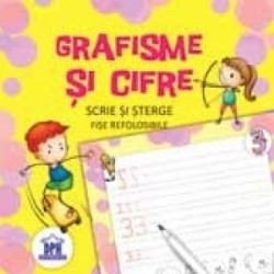 Grafisme si cifre. Scrie si sterge - fise refolosibile -