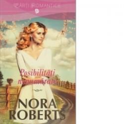 Posibilitati nenumarate - Nora Roberts