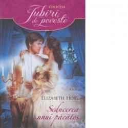 Seducerea unui pacatos - Elizabeth Hoyt