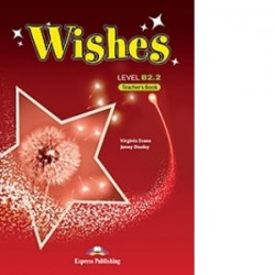 Wishes Level B2.2 Teacher's Book (revizuit 2015) - Jenny Dooley, Virginia Evans