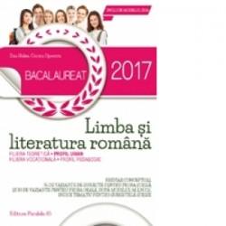 Bacalaureat 2017. Limba si literatura romana. Profil uman. 76 de variante de subiecte pentru proba scrisa si 30 de variante pen