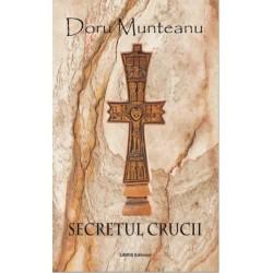 Secretul Crucii - Doru Munteanu