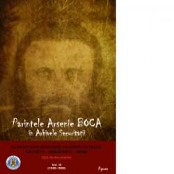 Parintele Arsenie Boca in Arhivele Securitatii. Vol. III Alungarea din monahism, calomniile si filajul. Opis de documente (1960