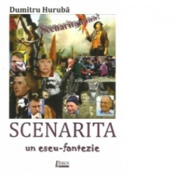 Scenarita - un eseu fantezie - DUMITRU HURUBA