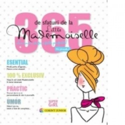 365 de sfaturi de la Little Mademoiselle sau cum sa fii o fata perfecta! -