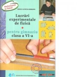 Lucrari experimentale de fizica pentru gimnaziu clasa a VI-a - Rodica Lucretia Argesanu