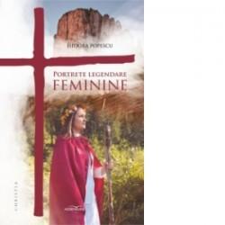 Portrete legendare feminine - Isidora Popescu