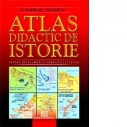 Atlas didactic de istorie pentru invatamantul gimnazial si liceal - Vasile Pascu